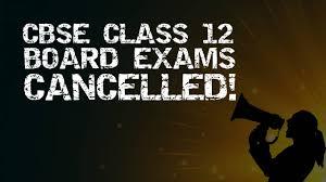 12वीं बोर्ड परीक्षाएं रद्द, अब रिजल्ट पर नजर, असेसमेंट का कौन सा फॉर्मूला अपनाएगा CBSE?